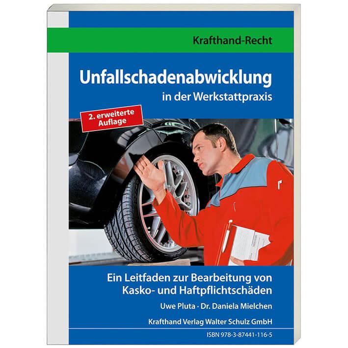 Fachbuch Unfallschadenabwicklung in der Werkstattpraxis